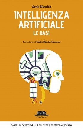 Intelligenza Artificiale - Le Basi. Webbook, Flaccovio Editore.